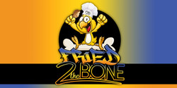 fried to thebone banner