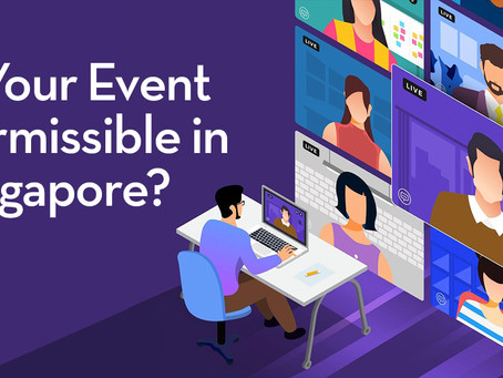 Is Your Event Permissible in Singapore?