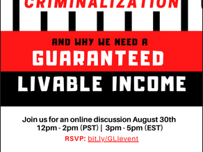 Sexism, Racism, Poverty, Criminalization, and why we need Guaranteed Livable Income (GLI)