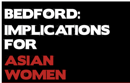 Bedford: Implications for Asian Women