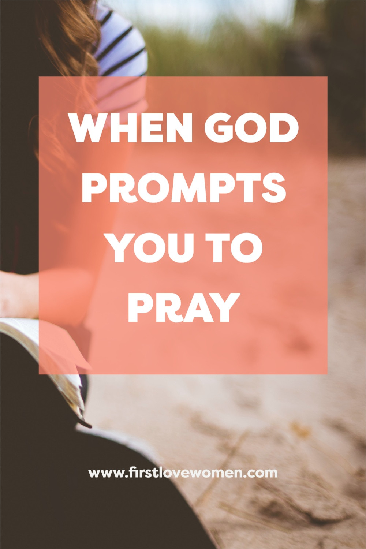 Christian discipleship for women, God's love, Spiritual growth mindset for women, Prompted to pray