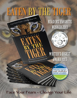 Eaten By The Tiger: Surrendering to an Empowered Life