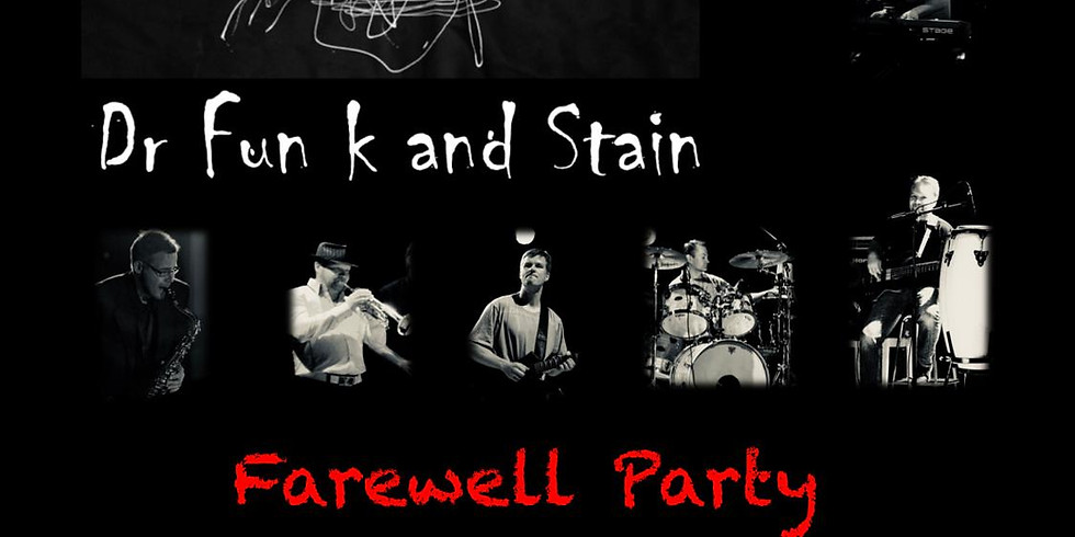 Dr Funk and Stain: Farewell Party