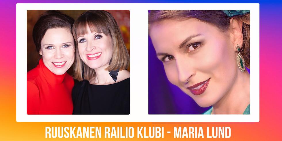 Ruuskanen Railio Klubi: MARIA LUND – Kuudella kielellä