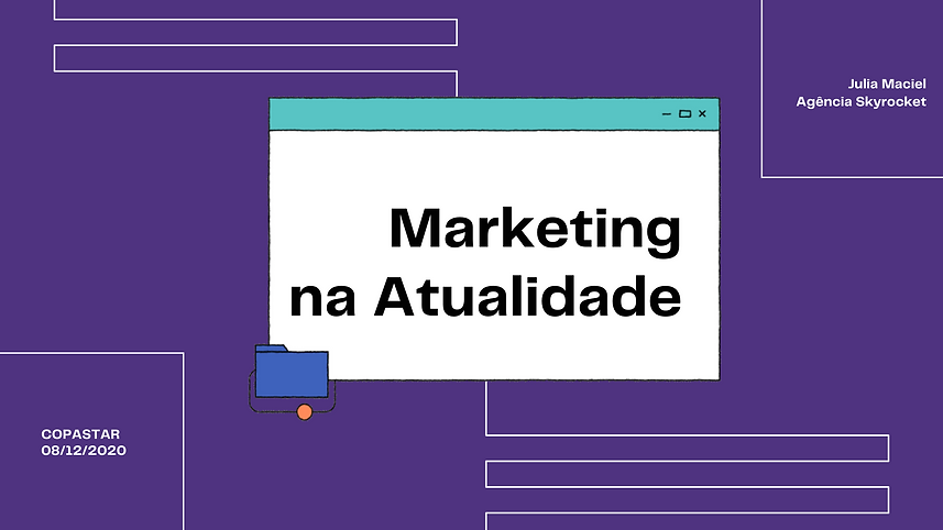 07.12.20_FINAL Marketing na Atualidade-