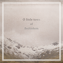 O little town of Bethlehem.png