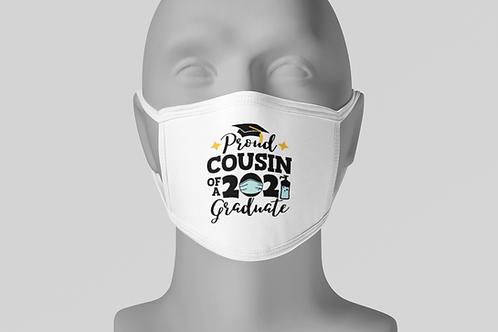 Proud Grad Cousin - Face Mask