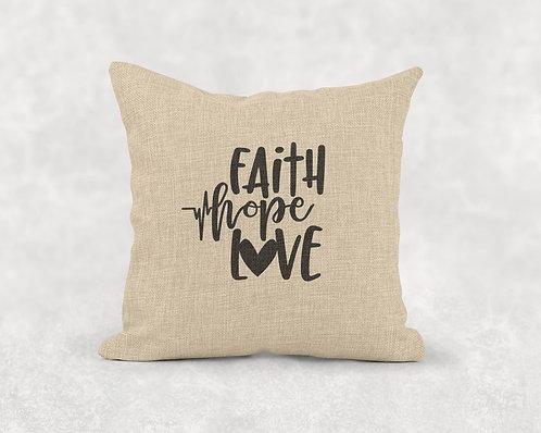 Faith, Hope, Love - Square Burlap Pillow