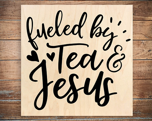 Fueled by Tea & Jesus Quote Block