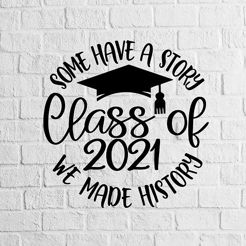 Senior 2021 - Story/History