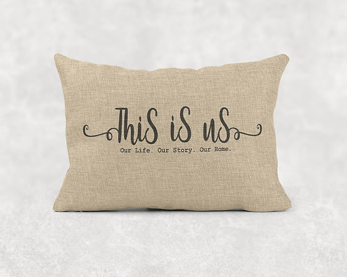 This is Us - Rectangle Burlap Pillow