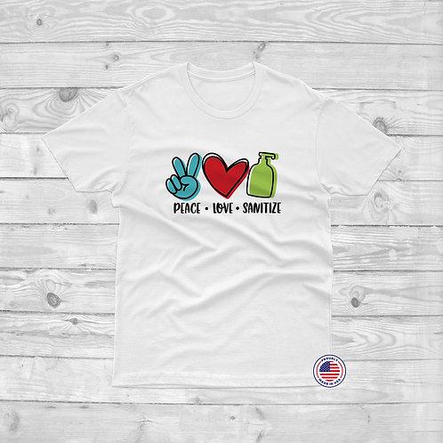 Peace, Love, Sanitize - Unisex Tee