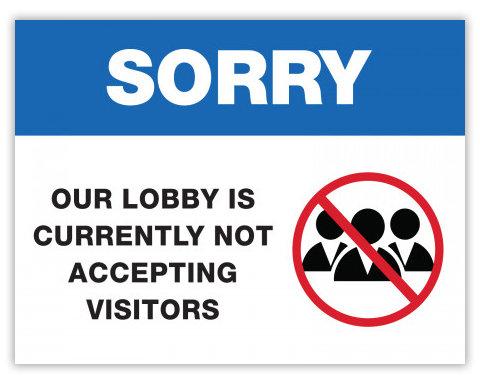 Covid-19 - Lobby Closed