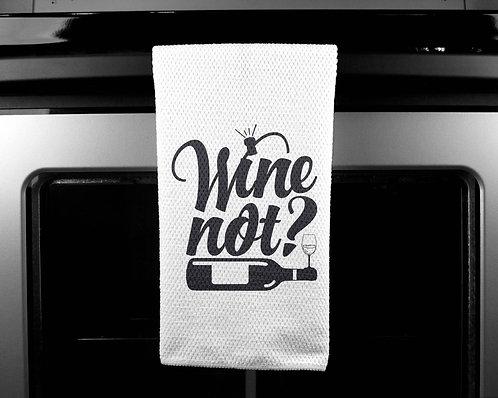Wine Not Dish Towel