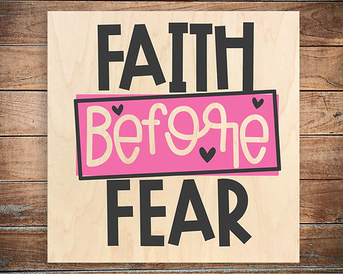 Faith Before Fear Quote Block