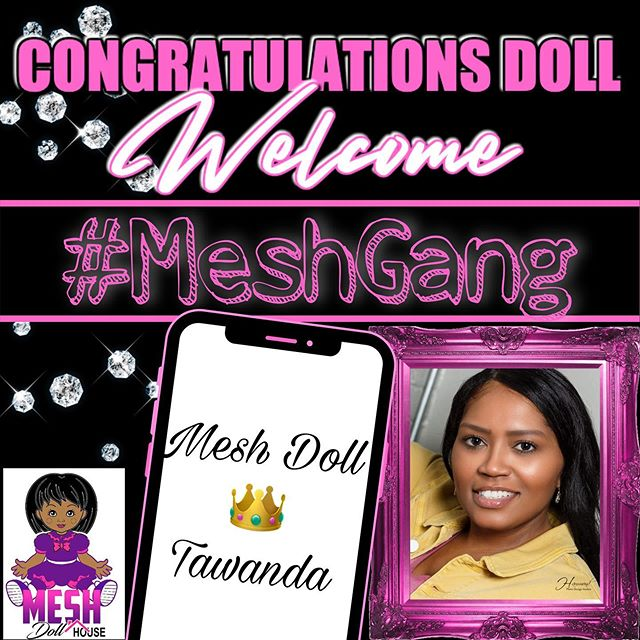 Mesh Dollhouse is a nationwide movement