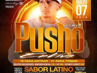 Pusho Se Presenta En Sabor Latino Este Sabado 7 De Mayo