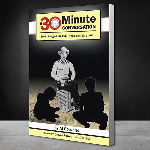 A 30 Minute Conversation: Print