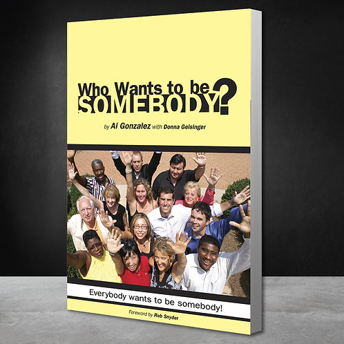 Who Wants to be Somebody?: Print