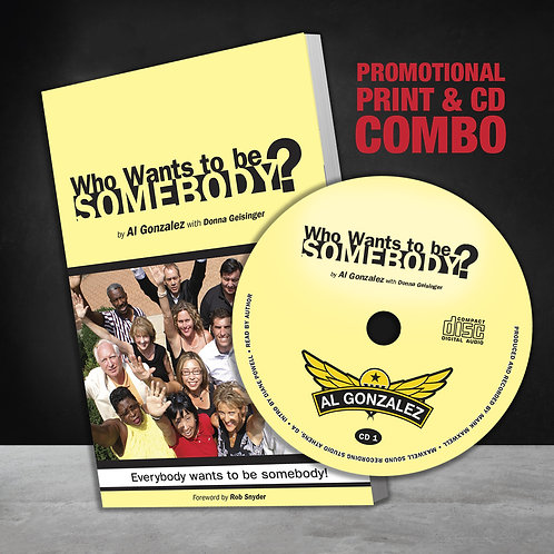 Who Wants to Be Somebody: Print & CD