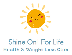 Shine On! For Life Heath and Weight Loss Club