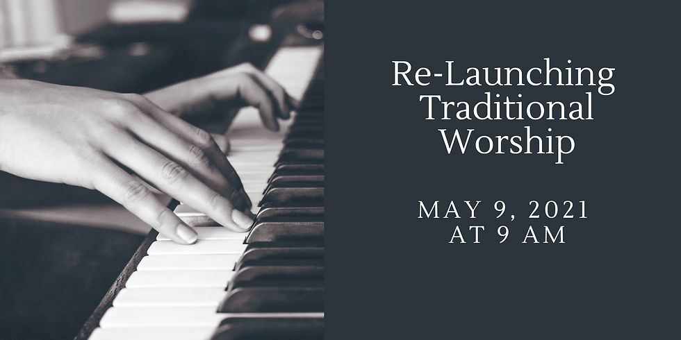 Re-Launch Traditional Worship