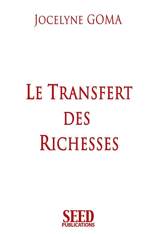 Le Transfert des Richesses