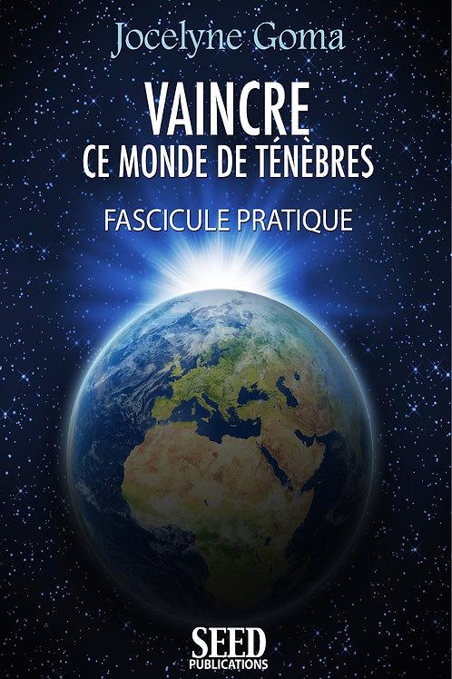 Vaincre ce Monde de Ténèbres - Fascicule Pratique