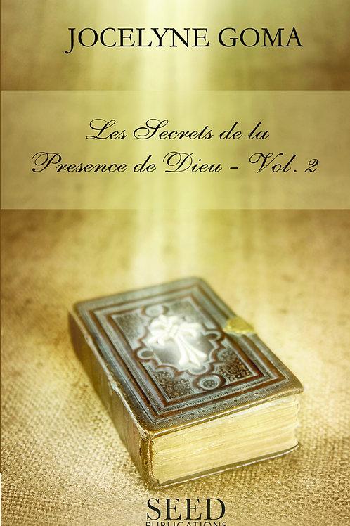 Les Secrets de la Présence de Dieu Volume 2