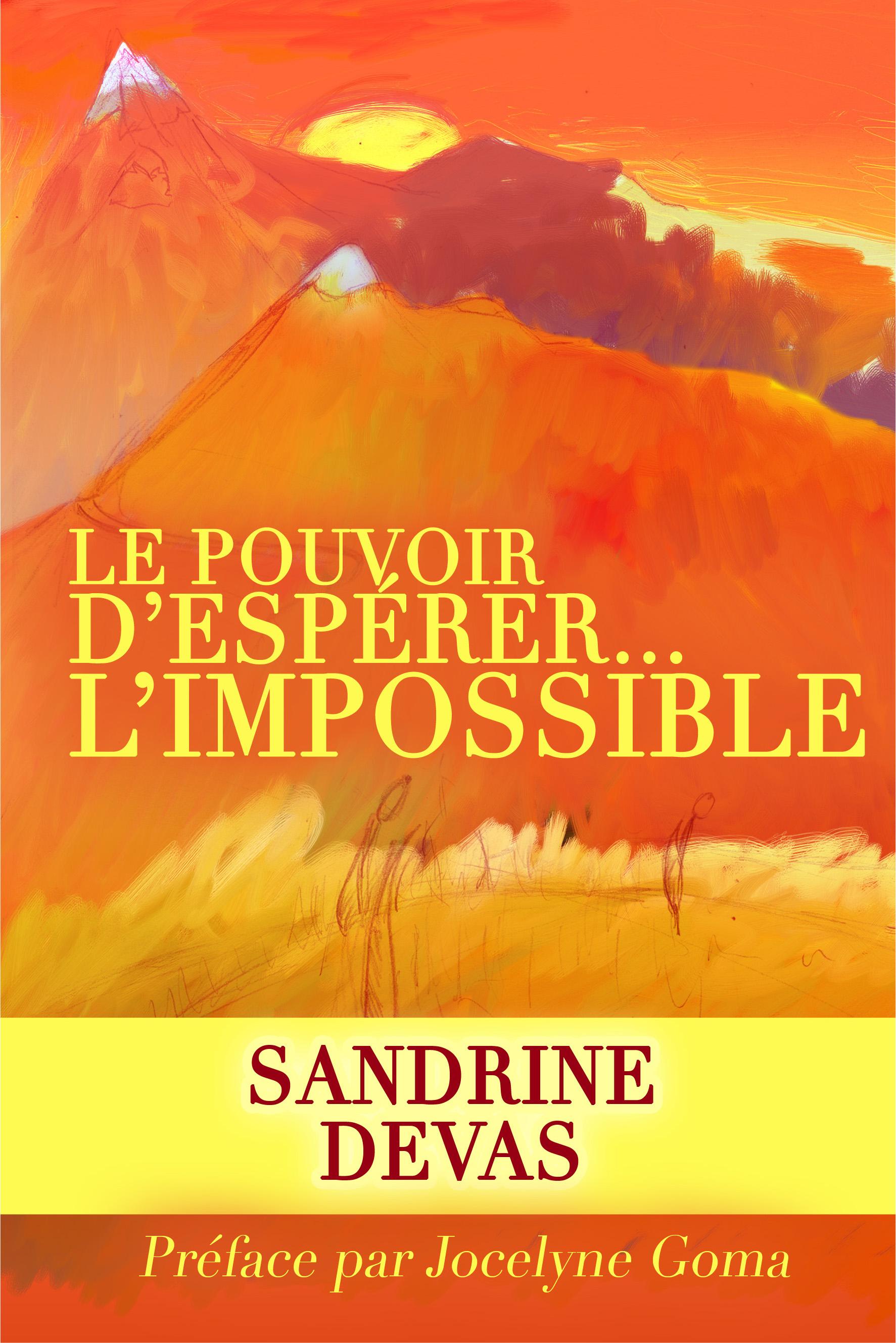 le pouvoir d'espérer l'impossible