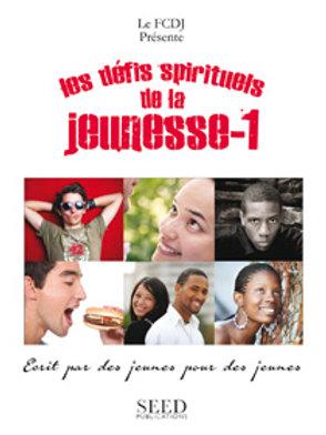 Les Défis Spirituels de la Jeunesse