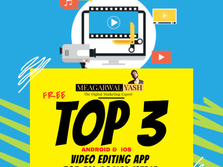Top 3 Free Video Editing Android & iOS App For Social Media: Instagram, Youtube & More