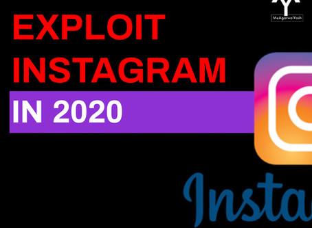 Exploit Instagram In 2020.