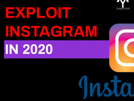 Exploit Instagram In 2020.