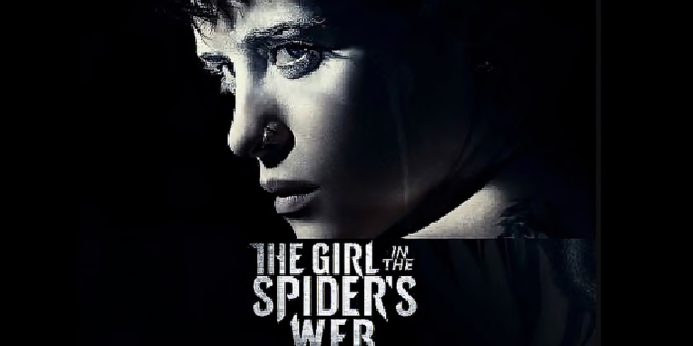 7:30 PM | THE GIRL IN THE SPIDER'S WEB