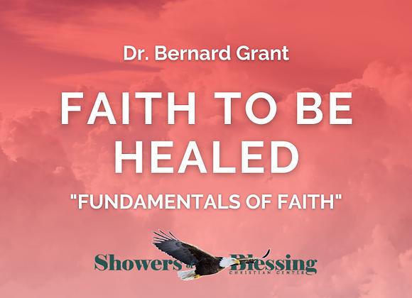 Faith to Be Healed | CD