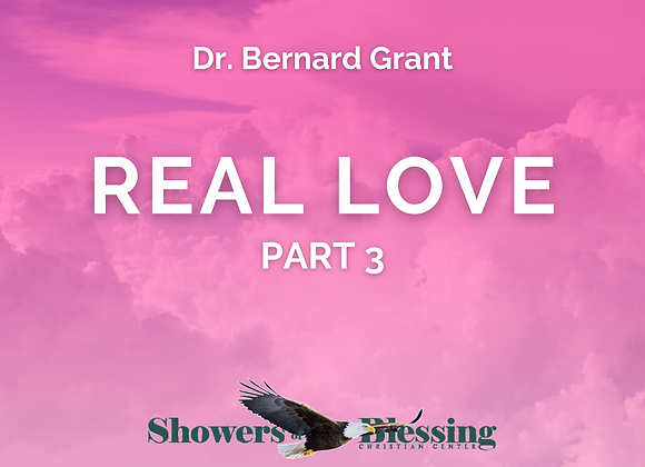 Real Love: Part 3