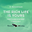 """Thumbnail: The Rich Life Is Yours: """"Switching Systems"""""""