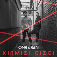 ONR & SAN - Kırmızı Çizgi