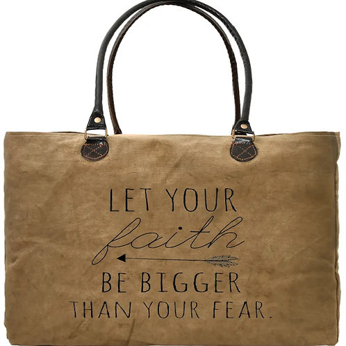 Faith Bigger Than Fear Recycled Military Tent Market Tote
