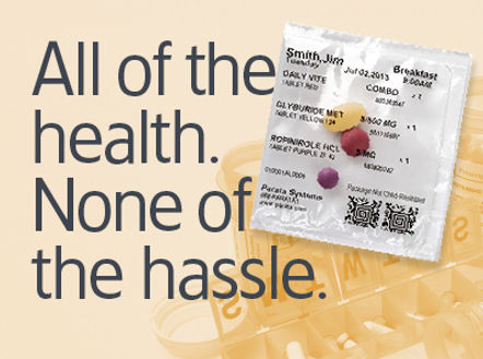 All Health. No Hassle. Medcation packaging image