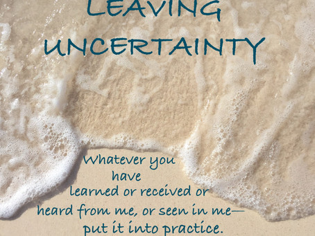 Day 10: Leaving Uncertainty