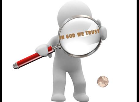 In ______ I Trust?