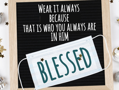 Day 31: Unmasked Blessings