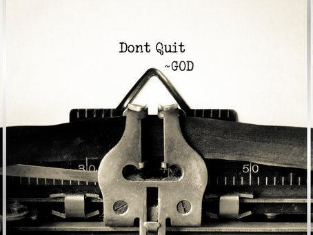 Day 7: Don't Quit