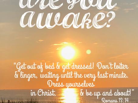 Day 21: Wake Up!