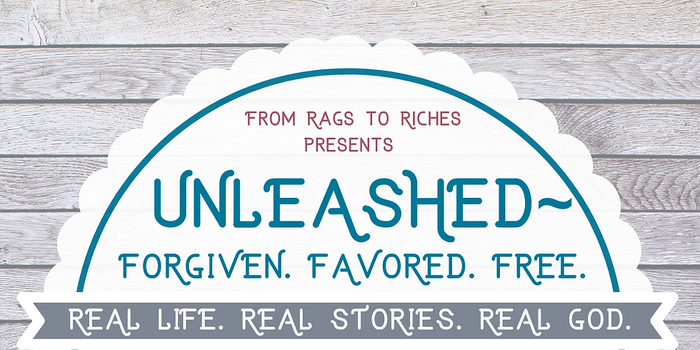 Unleashed: Forgiven. Favored. Free.
