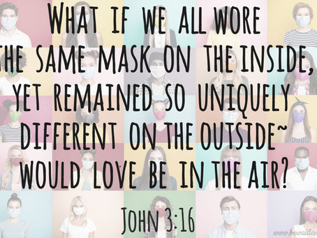 Day 25: Unmasked Love