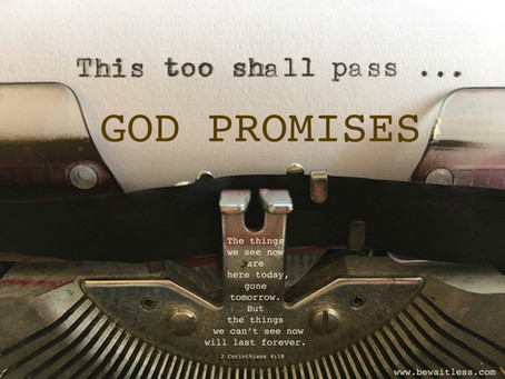 Day 37: This Too Shall Pass