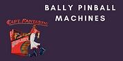 Bally Pinball Machines